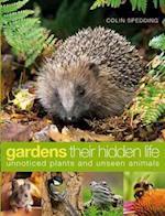Gardens: their hidden life