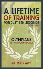 A Lifetime of Training for Just Ten Seconds