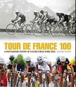 Tour De France 100 af Richard Moore