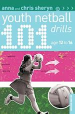 101 Youth Netball Drills Age 12-16 (101 Drills)