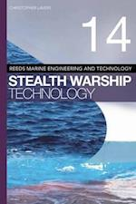 Reeds Vol 14: Stealth Warship Technology af Christopher Lavers