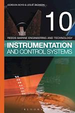 Reeds Vol 10: Instrumentation and Control Systems (Reeds Marine Engineering and Technology Series)