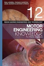 Reeds Vol. 12 Motor Engineering Knowledge for Marine Engineers (Reeds Marine Engineering and Technology Series)