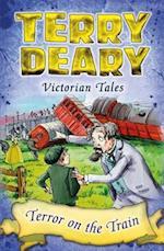 Terror on the Train (Victorian Tales)