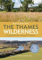 Exploring the Thames Wilderness af Richard Mayon-white