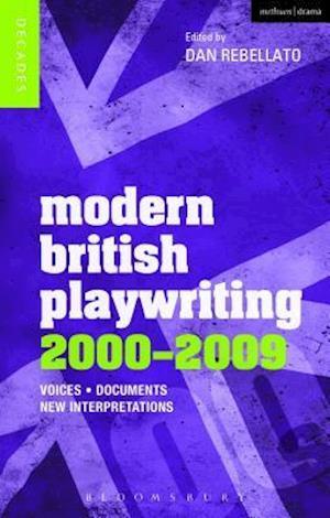 Modern British Playwriting: 2000-2009