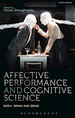 Affective Performance and Cognitive Science (Performance and Science Interdisciplinary Dialogues)