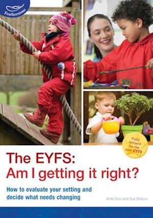 The EYFS: Am I getting it right?
