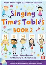 Singing Times Tables Book 2 (Singing Subjects)