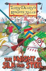 Knight of Silk and Steel (The Knights' Tales)