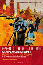 Production Management for TV and Film (Professional Media Practice)