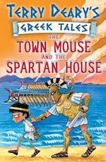 Town Mouse and the Spartan House (Greek Tales)