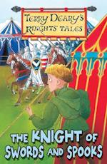Knight of Swords and Spooks (The Knights' Tales)