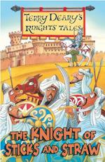 Knight of Sticks and Straw (The Knights' Tales)