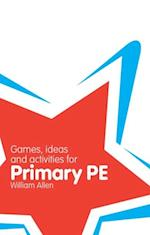 Classroom Gems: Games, Ideas and Activities for Primary PE af William Allen