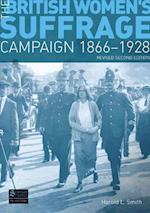 The British Women's Suffrage Campaign (Seminar Studies In History)
