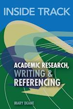 Inside Track to Academic Research, Writing & Referencing af Mary Deane