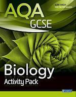 AQA GCSE Biology Activity Pack (AQA GCSE Science 2011)