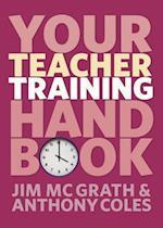 Your Teacher Training Handbook