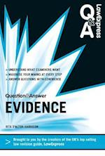 Law Express Question and Answer: Evidence Law (Q&A Revision Guide) (Law Express Question Answer)