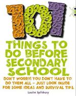 101 Things to Do Before Secondary School (Bug Club)