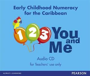 1, 2, 3, You and Me: Early Childhood Numeracy for the Caribbean audio CD