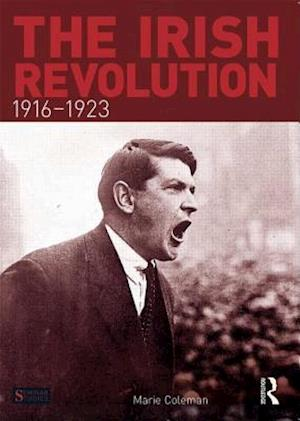 The Irish Revolution, 1916-1923