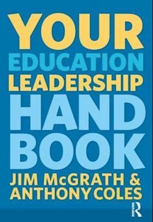 Your Education Leadership Handbook