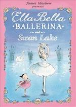 Ella Bella Ballerina and Swan Lake (Ella Bella Ballerina, nr. 3)