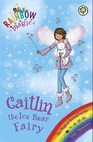 Rainbow Magic: Caitlin the Ice Bear Fairy