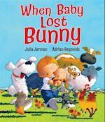 When Baby Lost Bunny af Julia Jarman, Adrian Reynolds