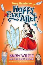 Happy Ever After: Snow White and the Magic Mirror