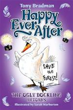 Happy Ever After: The Ugly Duckling Returns (Happy Ever After, nr. 28)