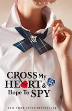 Gallagher Girls: 02: Cross My Heart And Hope To Spy (Gallagher Girls)