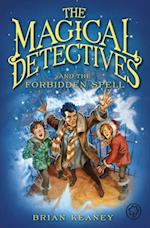 Magical Detective Agency: The Magical Detectives and the Forbidden Spell (Magical Detective Agency)