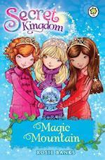 Secret Kingdom: Magic Mountain