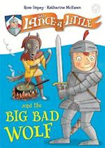 Sir Lance-a-Little and the Big Bad Wolf (Sir Lance a little)