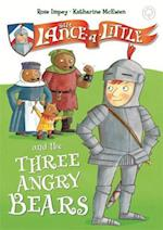 Sir Lance-a-Little and the Three Angry Bears (Sir Lance a little)