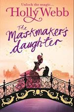 Magical Venice story: The Maskmaker's Daughter (A Magical Venice Story)