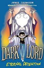 3: Eternal Detention (Dark Lord)