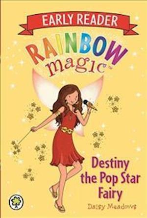 Rainbow Magic Early Reader: Destiny the Pop Star Fairy