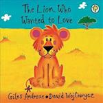 The Lion Who Wanted to Love af Giles Andreae