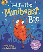 Twist and Hop, Minibeast Bop! af Tony Mitton