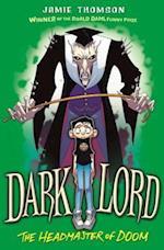 Dark Lord: Headmaster of Doom (Dark Lord)