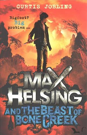 Bog, paperback Max Helsing and the Beast of Bone Creek af Curtis Jobling