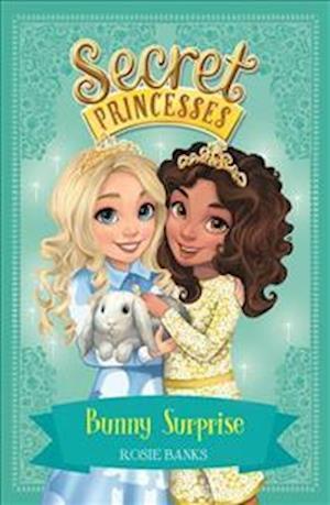 Bog, paperback Secret Princesses: Bunny Surprise af Rosie Banks