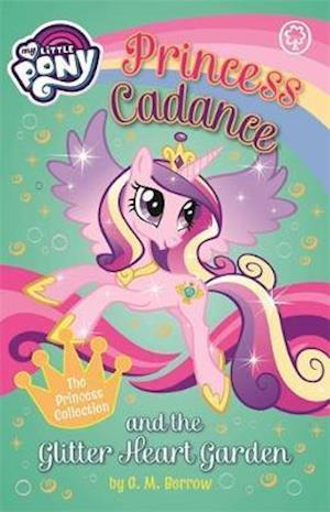 Bog, paperback Princess Cadance and the Glitter Heart Garden af G. M. Berrow