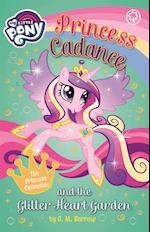 My Little Pony: Princess Cadance and the Glitter Heart Garden (My little pony)