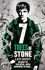 Seven Trees of Stone (Thirteen Days of Midnight Trilogy)