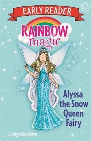 Rainbow Magic Early Reader: Alyssa the Snow Queen Fairy